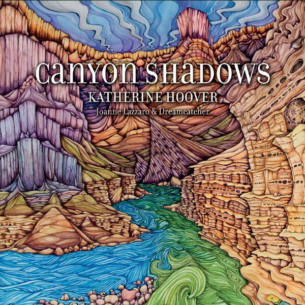 Cover art for Katherine Hoover: Canyon Shadows